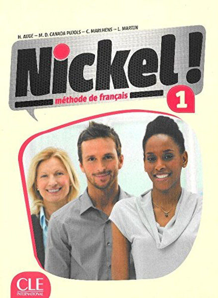 Nickel! 1 Methode de Francais A1-A2 with DVD-Rom audio et video (livre eleve)