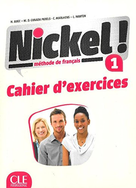 Nickel! 1 Methode de Francais A1-A2  (Cahier d'exercices)