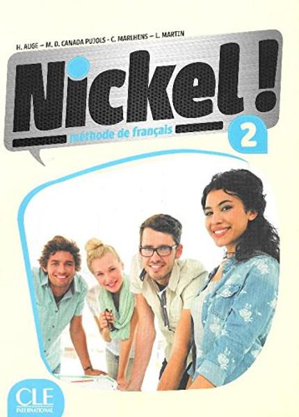 Nickel! 2 Methode de Francais A2-B1 with DVD-Rom audio et video (livre eleve)