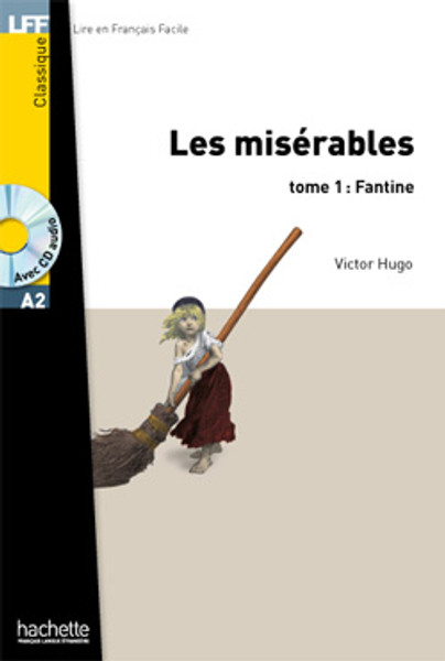 Miserables (les): T1 Fantine (with CD audio MP3) -  Hugo - Easy reader A2