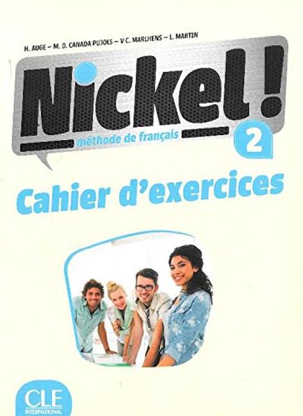 Nickel! 2 Methode de Francais A2-B1  (Cahier d'exercices)