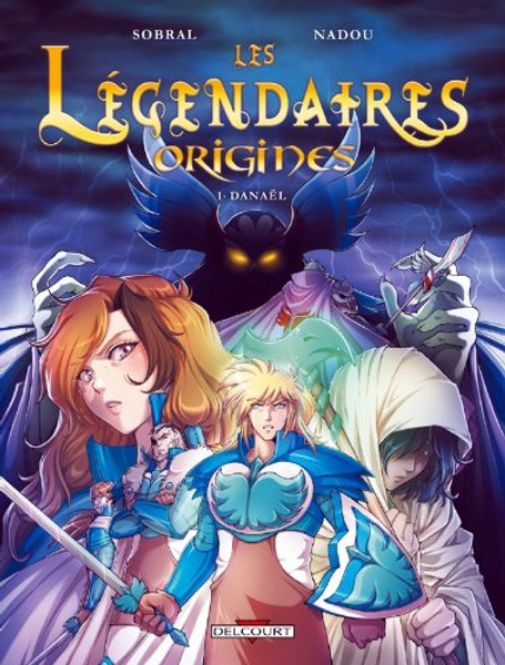 Les Legendaires Origines T1: Danael