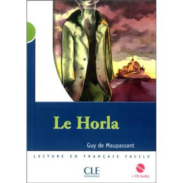 Le Horla (with CD audio) - Maupassant - Niveau 2