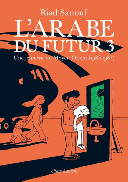 L'arabe du futur - Vol 3