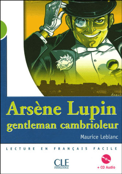 Arsene Lupin (adaptation) (with CD audio) - Leblanc - Niveau 2
