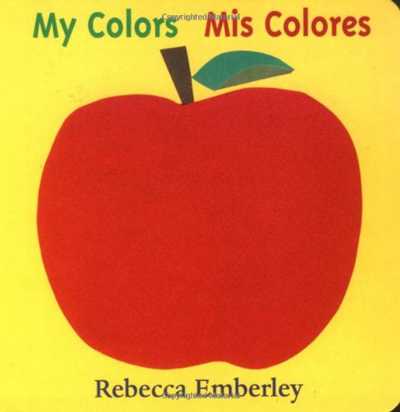 My Colors / Mis Colores (Bilingual Spanish English)