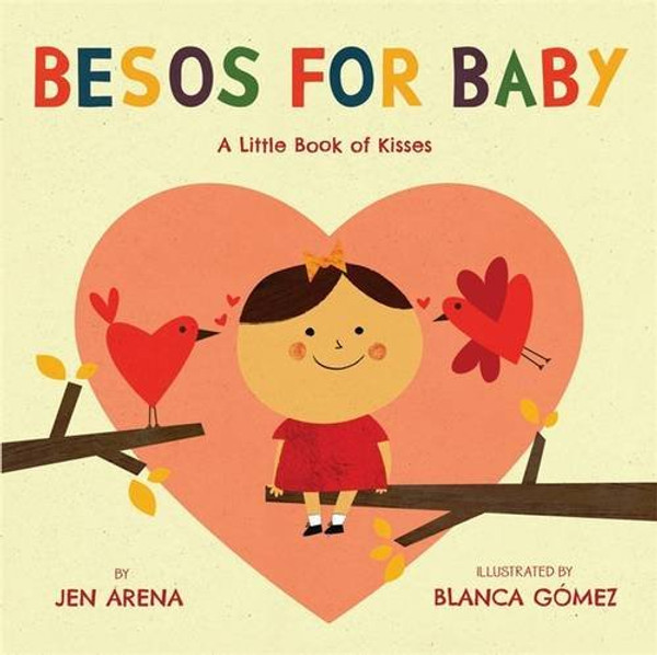 Besos for Baby - A little book of kisses (Bilingual Spanish English)