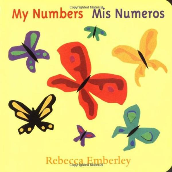 My Numbers / Mis Numeros (Bilingual Spanish English)