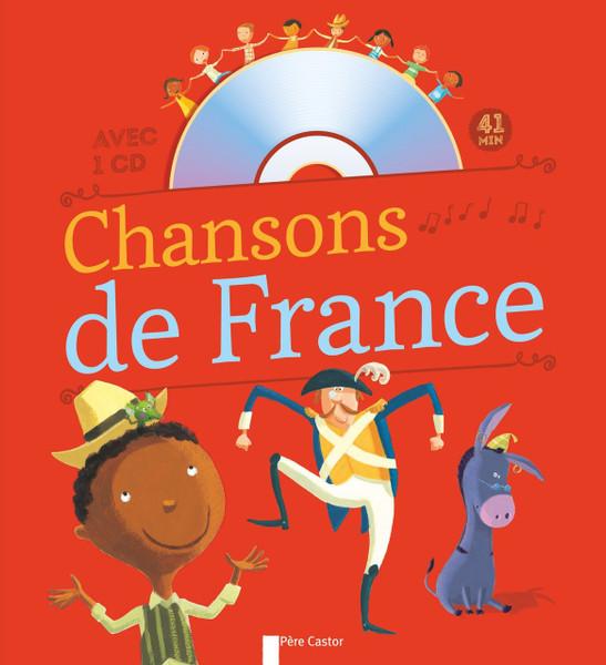 Chansons de France pour les petits - Vol 1 (With CD)