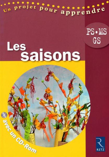 Saisons (les) (+ CD rom) (PS - MS - GS)