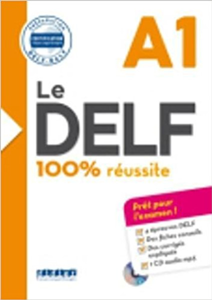 Le DELF A1 100% reussite with corrige and 1 CD mp3 inclus