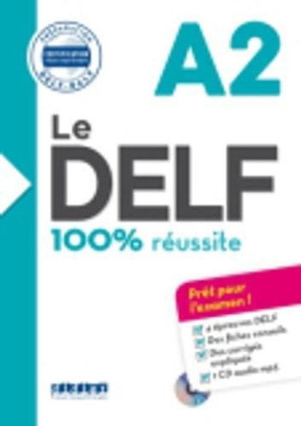 Le DELF A2 100% reussite with corrige and 1 CD mp3 inclus