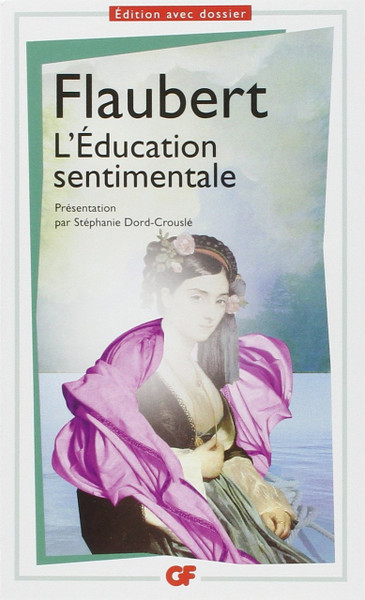 L'Education Sentimentale  - French edition