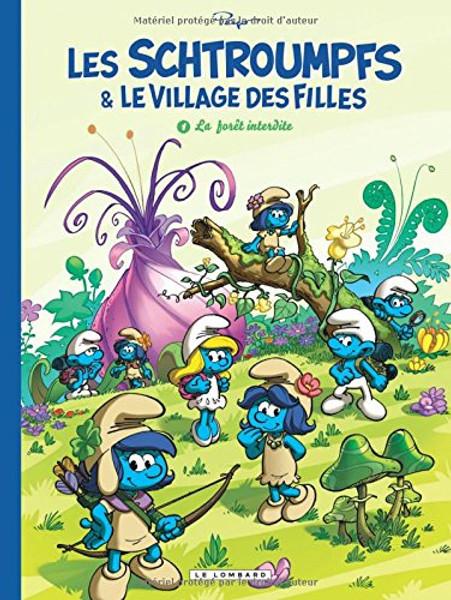 Les Schtroumpfs et le village des filles T1 - La foret interdite