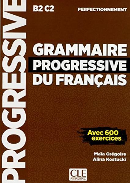 Grammaire progressive du francais - Perfectionnement 2eme edition