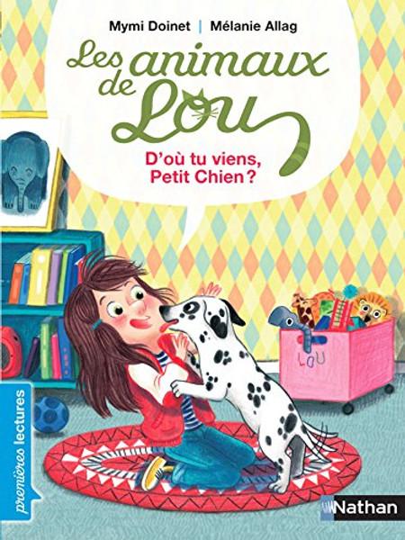 Animaux de Lou - D'ou tu viens, Petit chien?