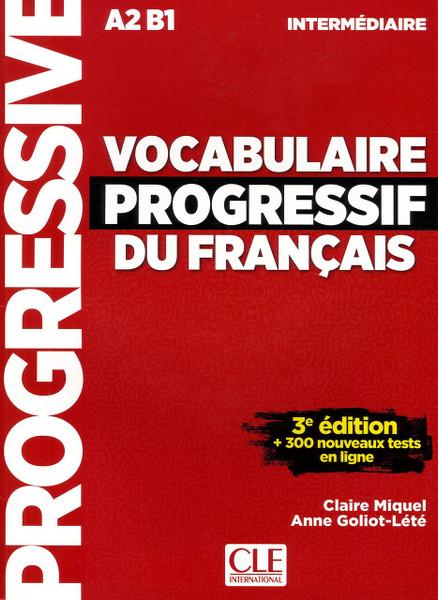 Vocabulaire progressif du francais -  Intermediaire A2B1 (with CDaudio) - 3e edition