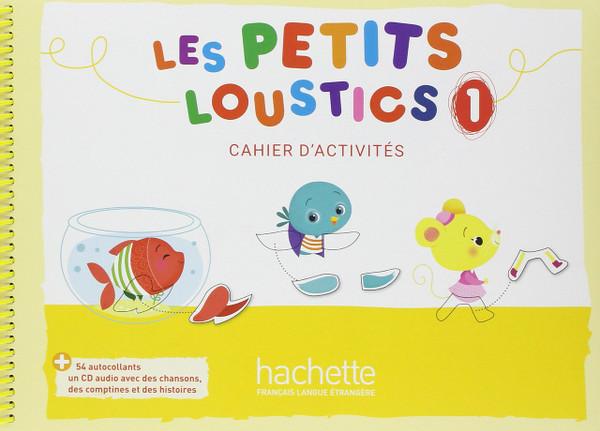 Les petits loustics 1 -   Cahier d'activites