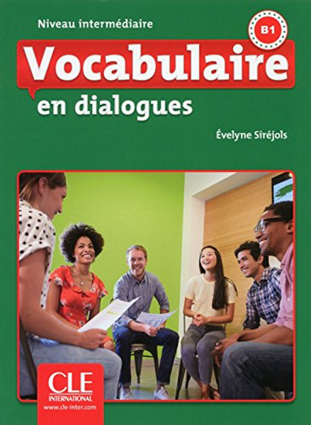 Vocabulaire en dialogues (with CDmp3) Intermediaire B1 - 2eme edition
