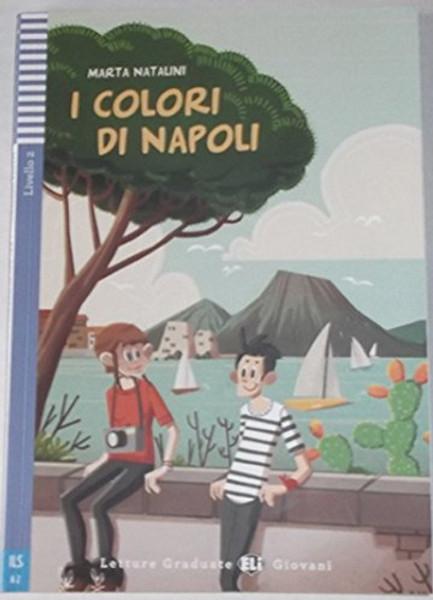 I colori di Napoli (with CD audio) - Marta Natalani - Easy reader A2