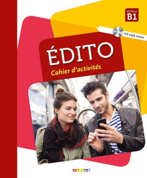 Edito B1 Cahier d'activites (with CD mp3) (2018)