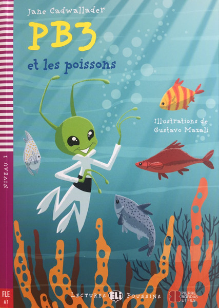 PB3 et les poissons (with CD audio) - French Easy reader A1