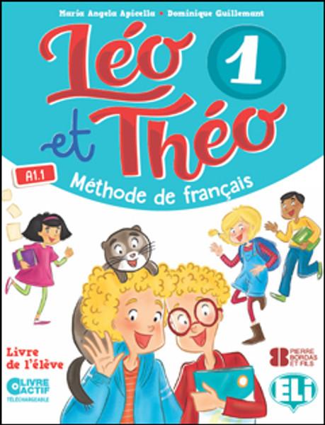 Leo et Theo 1 - Cahier d'activites A1.1
