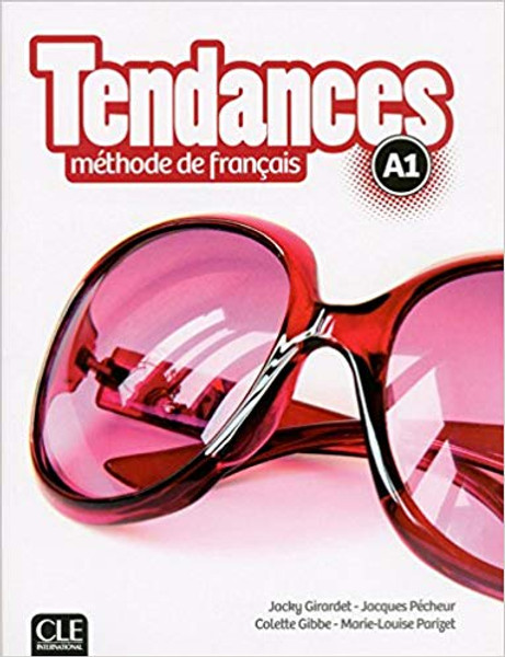 Tendances Methode de Francais A1 with DVD-Rom audio et video (livre eleve)