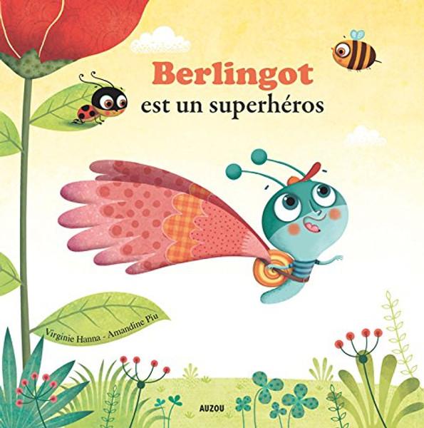 French children's book Berlingot est un superheros