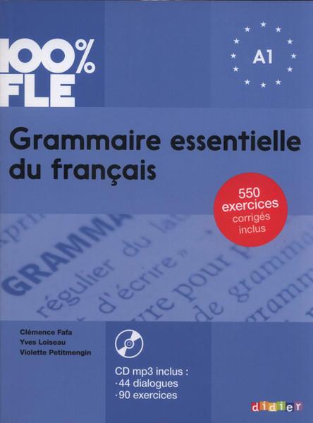 100% FLE Grammaire essentielle francais - A1 - Livre + CDmp3