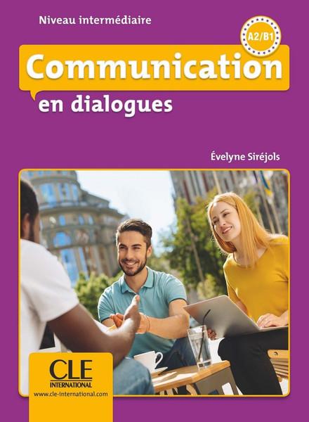 Communication en dialogues (with CDmp3) Intermediaire A2/B1