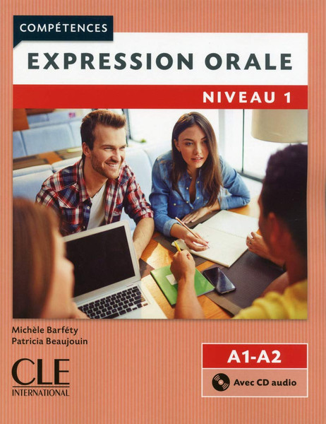 Competences: Expression orale Niveau 1 (A1, A2) (With CD audio)