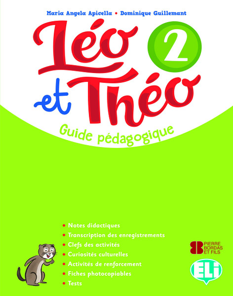 Leo et Theo 2 - Guide pedagogique A1 (with 2 audioCDs and 1 DVD)  11 x 8.5 x 0.2 inches - 192 pages Author: Apicella, Maria Angela and Guiilemant, Dominique Published by: ELI (European Language Institute) 2018 ISBN-13:  9788853623553 Section: French Language learning textbook