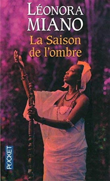 La saison de l'ombre Author:  Milano, Leonora Publisher: Pocket Isbn-13:  9782266248778 Section: French Fiction book