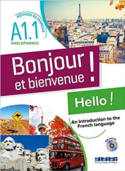Bonjour et  bienvenue anglophones A1.1 Livre + CD