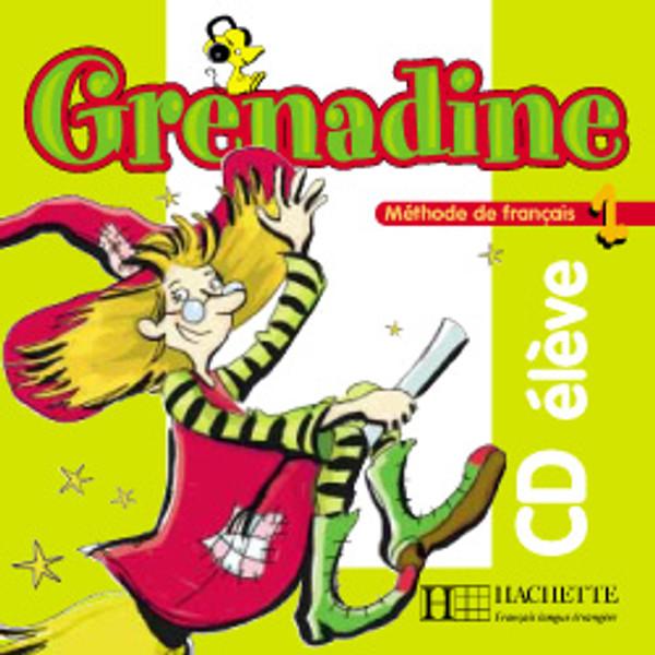 Grenadine - Niveau 1 - CD audio Eleve