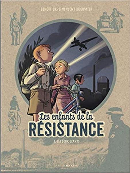 Les enfants de la resistance Tome 3:  Les deux geants