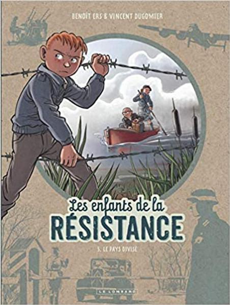 Les enfants de la resistance Tome 5:  Le pays divise