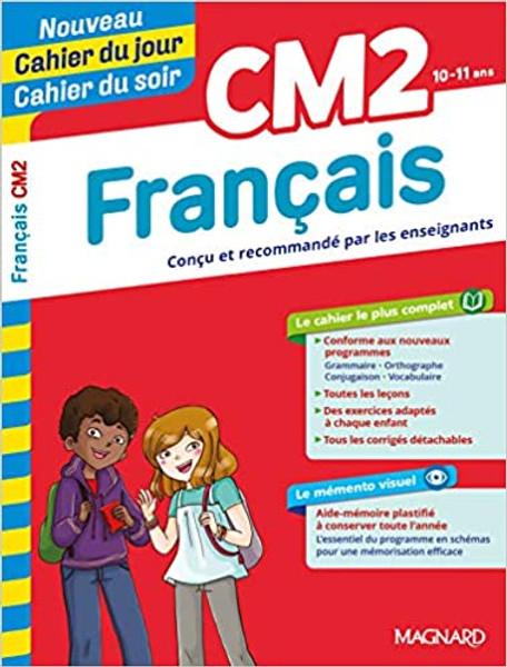 Cahier du jour - Cahier du soir Francais CM2 (10-11 ans) nouvelle edition