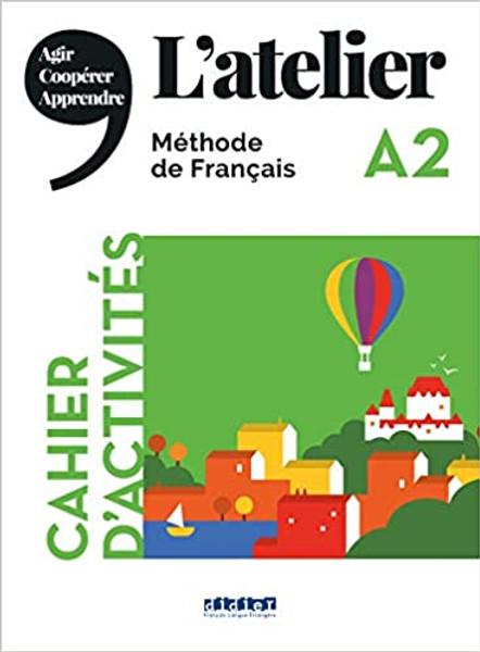 L'atelier Cahier d'activites + CD - A2