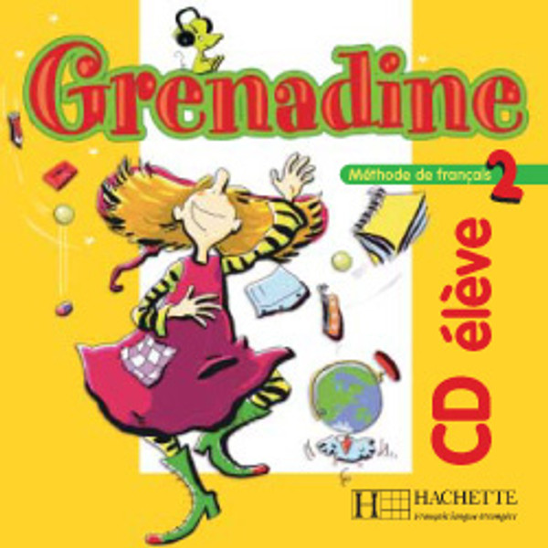 Grenadine - Niveau 2 - CD audio Eleve