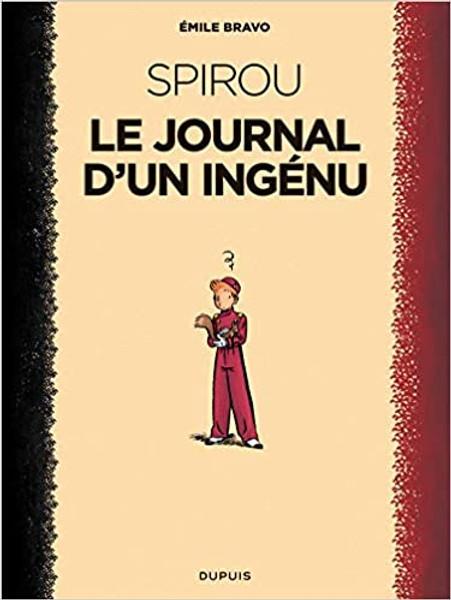 Spirou: Le journal d'un ingenu d'Emile Bravo