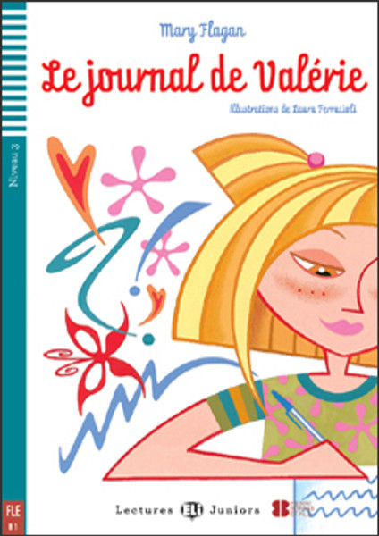 Le journal de Valérie (with CD audio) - French Easy reader A1