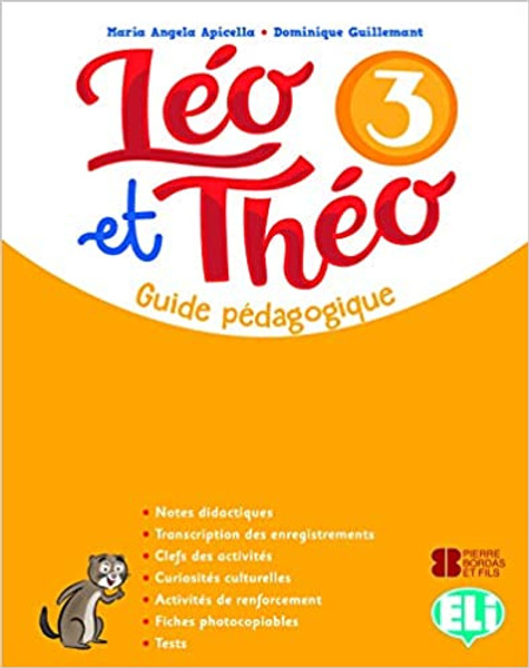 Leo et Theo 3 - Guide pedagogique A2.1 (with 2 audioCDs and 1 DVD)