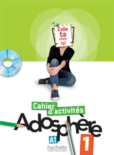 Adosphere 1 Cahier d'activites A1.1 with CD-rom