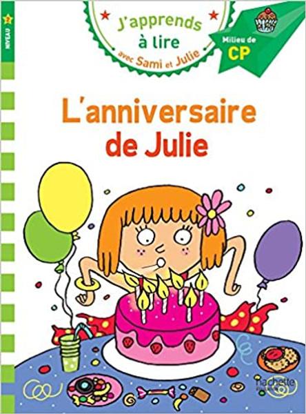 Sami et Julie: l'anniversaire de Julie  (CP - Niveau 2)