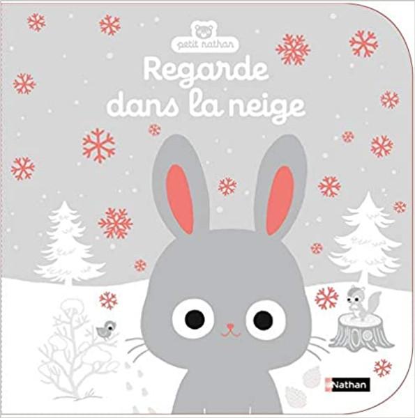 French children's book Regarde dans la neige