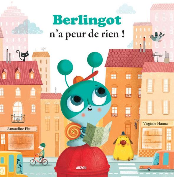 French children book  Berlingot na peur de rien !