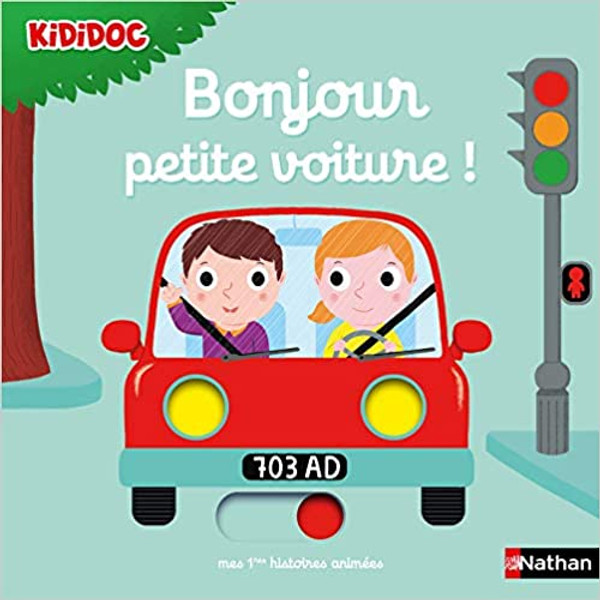 French children's book Bonjour petite voiture