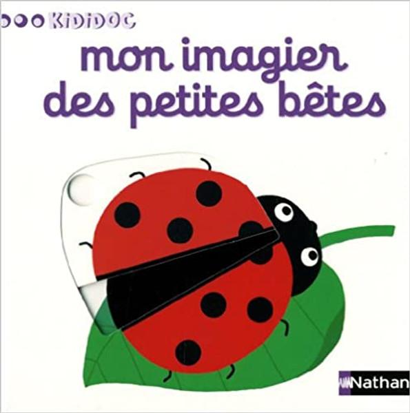 French children book Mon imagier des petites betes